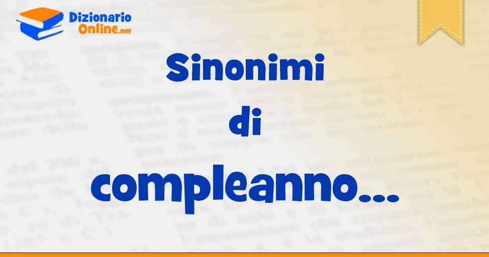 Sinonimi Di Compleanno Dizionario Online