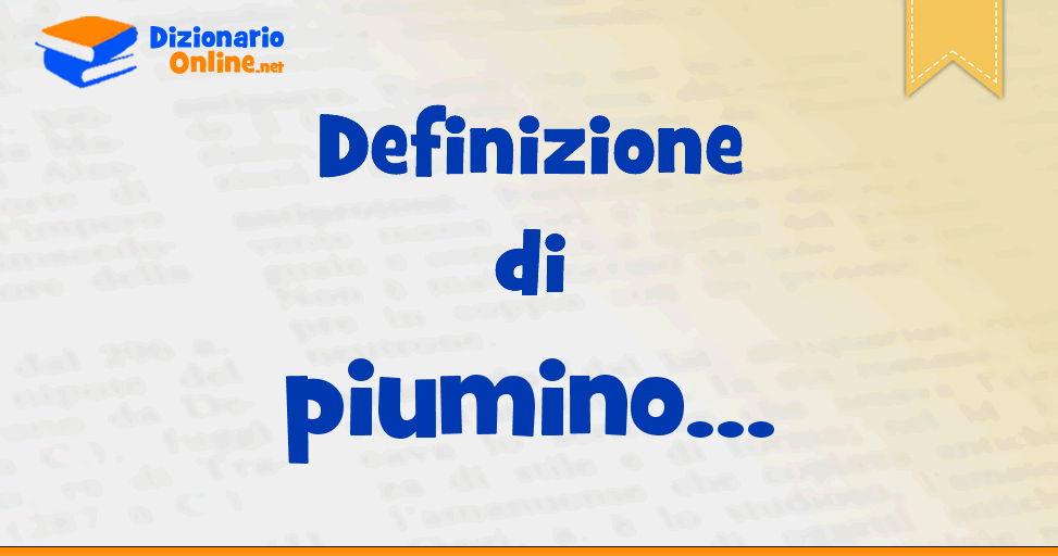 the best attitude 48174 04001 Significato di piumino: definizione ufficiale | Dizionario ...